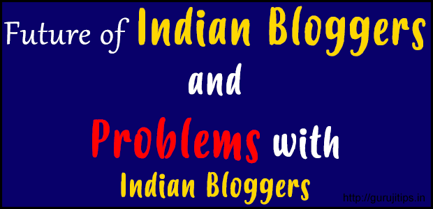 Problems with indian Bloggers