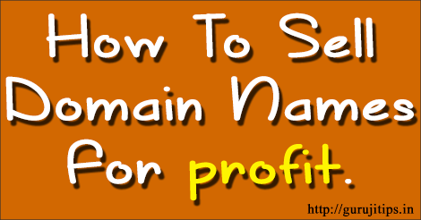 How To Sell Domain Names for Profit