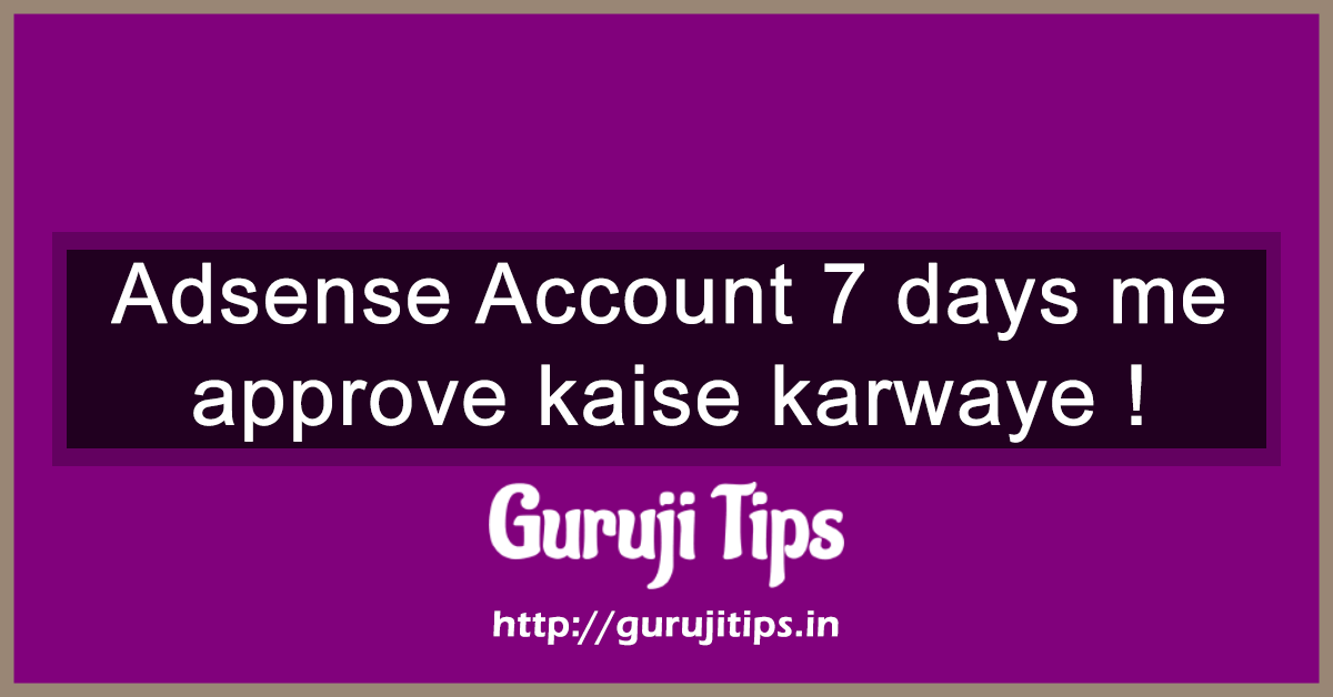 Adsense account approval tips
