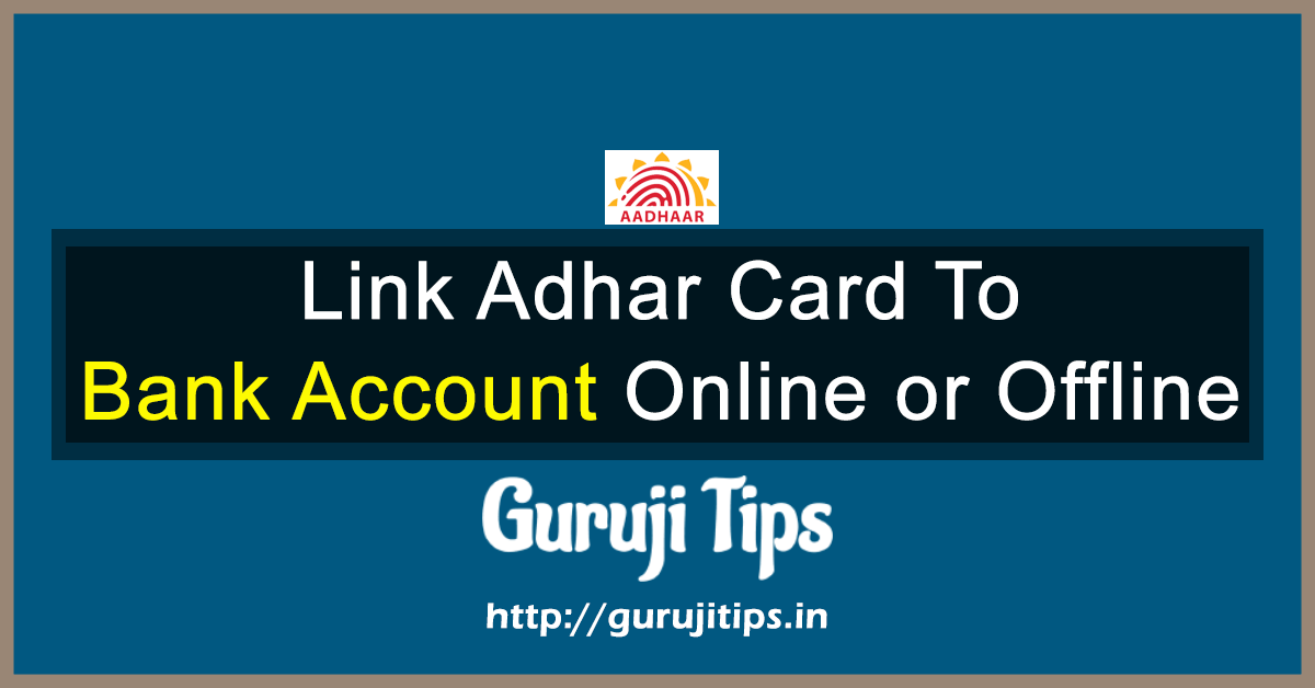 Link Adhar card to bank Account