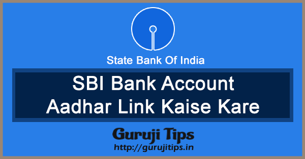 link aadhaar to SBI bank account