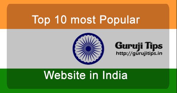 Top 10 popular website in india
